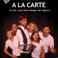 Théâtre d'impro: A LA CARTE - LA ROCHELLE