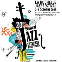 JAZZ ENTRE LES DEUX TOURS (La Rochelle Jazz Festival) - LA ROCHELLE