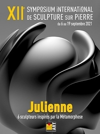 SYMPOSIUM INTERNATIONAL DE SCULPTURE SUR PIERRE - JULIENNE